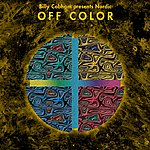 Billy Cobham Billy Cobham Presents Nordic Off Color