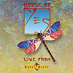 Yes Live From House Of Blues