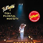 Ted Nugent Full Bluntal Nugity Live