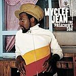 Wyclef Jean The Preacher's Son