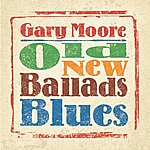 Gary Moore Old, New, Ballads, Blues