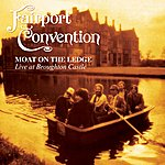 Fairport Convention Moat On Ledge