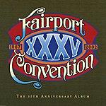Fairport Convention XXXV