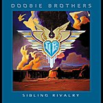 The Doobie Brothers Sibling Rivalry