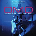 Orchestral Manoeuvres In The Dark Architecture And Morality