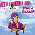 Billy Cobham Picture This