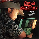 Daryle Singletary Now And Again