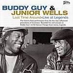 Buddy Guy & Junior Wells Last Time Around - Live At Legends