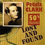 Petula Clark Lost And Found, 50's Treasures