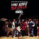 """B2K B2k Presents """"You Got Served"""" Soundtrack"""