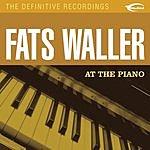 Fats Waller At The Piano (Remastered)