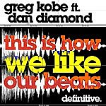 Greg Kobe This Is How We Like Our Beats