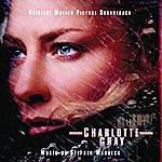 Stephen Warbeck Charlotte Gray: Original Motion Picture Soundtrack