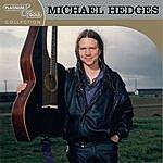 Michael Hedges Platinum & Gold Collection