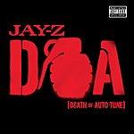 JAY Z D.O.A. (Death Of Auto-Tune) (Single) (Parental Advisory)
