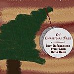 Joey DeFrancesco Oh Christmas Tree (Single)