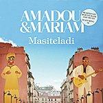 Amadou & Mariam Masiteladi