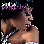Shena My Fantasy (5-Track Maxi-Single)