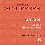 Thomas Schippers Adagio Et Pièces Diverses