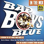 Bad Boys Blue In The Mix