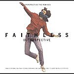 Faithless Outrospective: Reperspective - The Remixes
