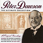 Peter Dawson The Ultimate Collection