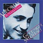 Al Bowlly Goodnight Sweetheart - 20 Nostalgic Classics