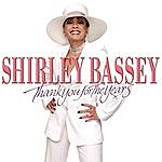 Shirley Bassey Thank You For The Years