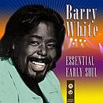 Barry White Essential Early Soul