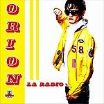Orion La Radio