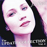 Fisher The Update Collection Vol. 2