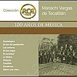 Mariachi Vargas De Tecalitlán Rca 100 Anos De Musica - Segunda Parte