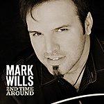 Mark Wills 2nd Time Around