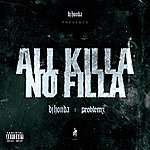 DJ Honda All Killa No Filla (Parental Advisory)