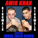 Judge Jules Power Hurts - Official Amir Khan Ringwalk