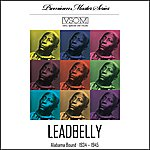 Leadbelly Alabama Bound: 1934-1945 (Remastered)