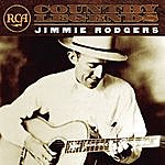 Jimmie Rodgers RCA Country Legends: Jimmie Rodgers