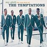 The Temptations My Girl: The Very Best Of The Temptations