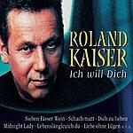 Roland Kaiser Ich Will Dich