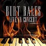 Burt Bales Live In Concert