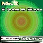 Mr. Z Hypnotize