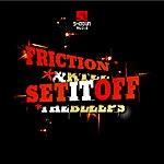 Friction Set It Off/The Bleeps