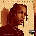DJ Quik The Best Of DJ Quik: Da Finale (Parental Advisory)