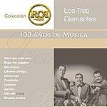 Los Tres Diamantes Rca 100 Anos De Musica - Segunda Parte Volumen 2