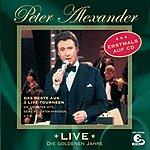 Peter Alexander Live - Die Goldenen Jahre (Live)