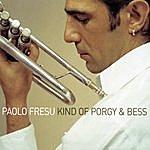 Paolo Fresu Kind Of Porgy And Bess