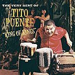 Tito Puente & His Orchestra King Of Kings: The Very Best Of Tito Puente