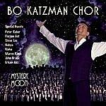 Bo Katzman Chor Mystery Moon