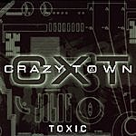 Crazy Town Toxic (4-Track Maxi-Single)