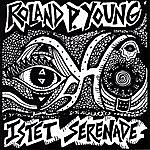 Roland P. Young Istet Serenade
